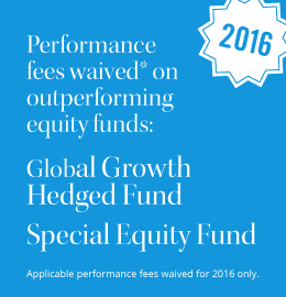 Performance fees waived on equity funds for 2016